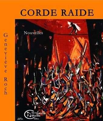 Corde raide de Geneviève Roch