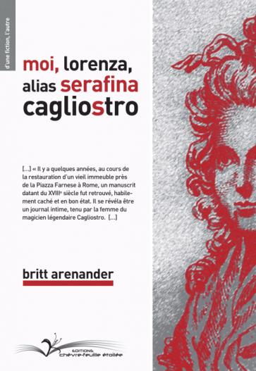 Moi, Lorenza, alias Serafina Cagliostro