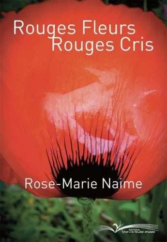 Rouges Fleurs Rouges Cris