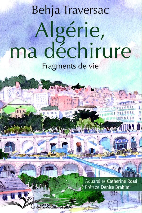 Algérie, ma déchirure -Éditions Chèvre-feuille étoilée