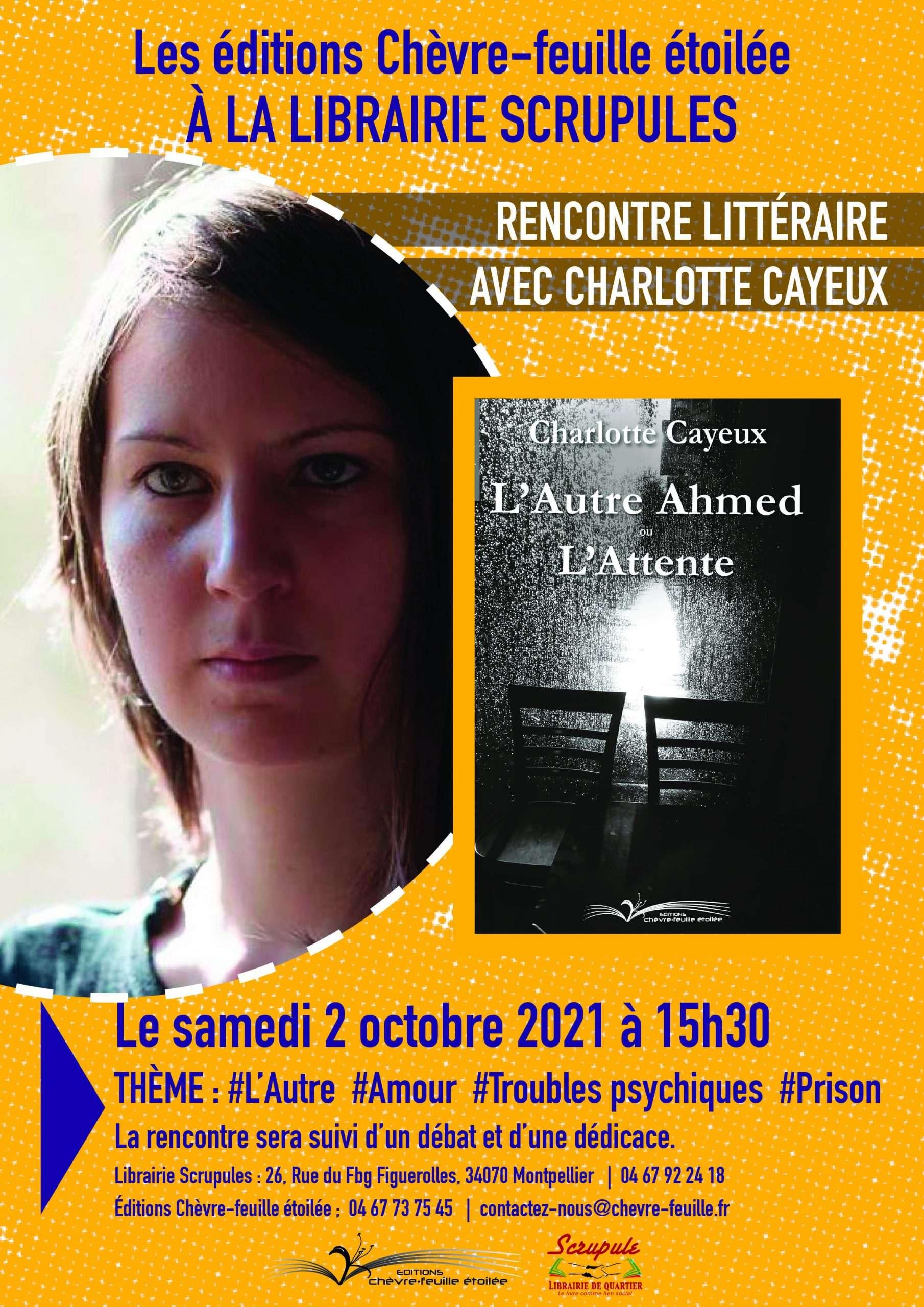 Charlotte Cayeux à la librairie Scrupules - Montpellier -Éditions Chèvre-feuille étoilée